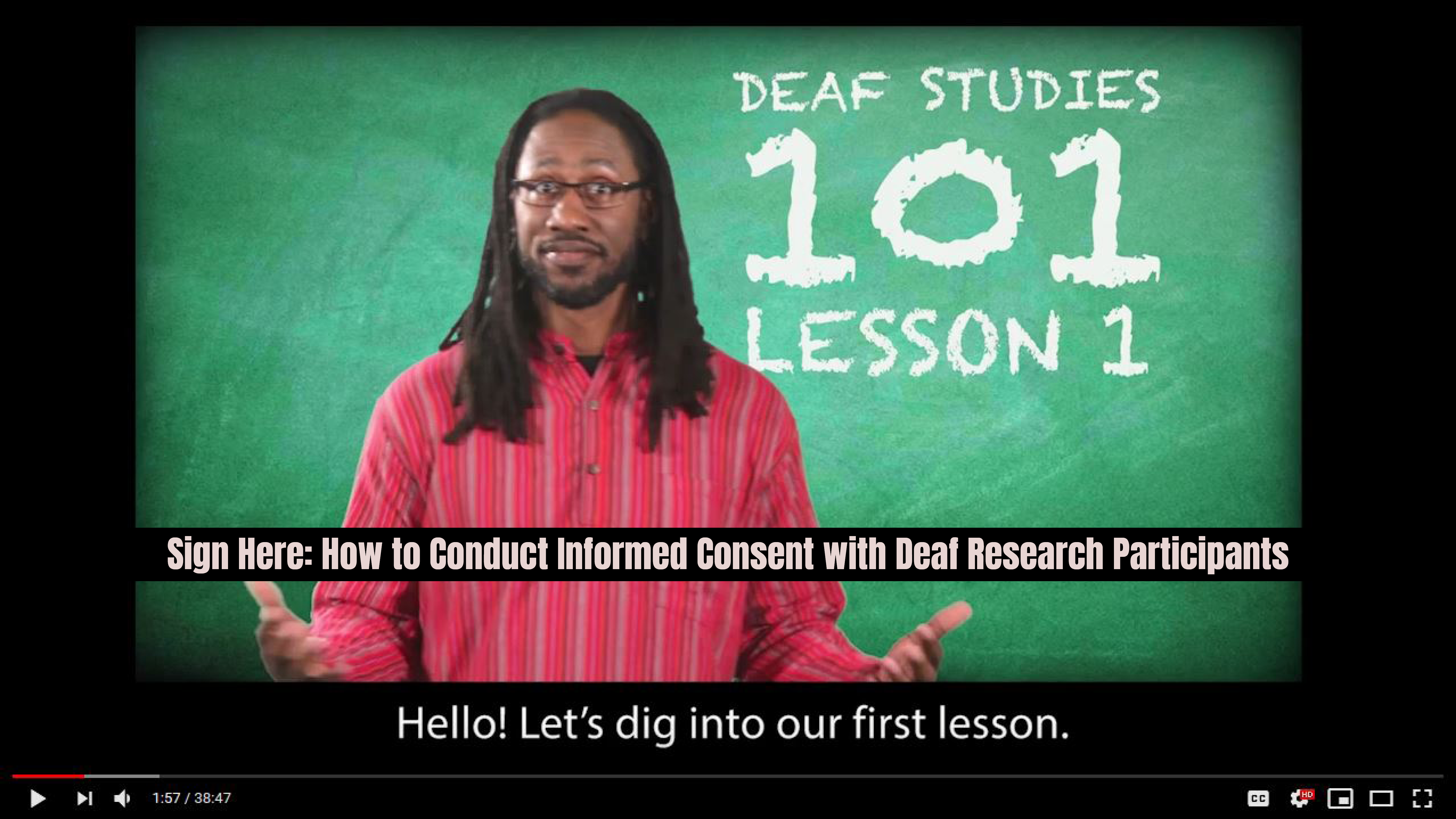 Sign Here: How to Conduct Informed Consent with Deaf Research Participants