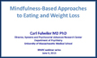 Mindfulness Based Approaches to Eating & Weightloss