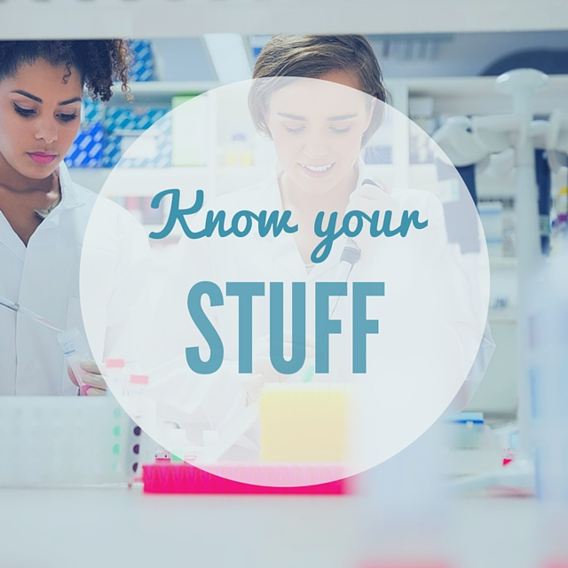 Tow women working at a lab bench with text overlay of Know your Stuff!