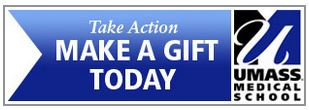 Take Action Make a Gift Today - UMass Medical School